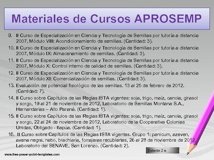 Materiales de Cursos APROSEMP 9. II Curso de Especialización en Ciencia y Tecnología de
