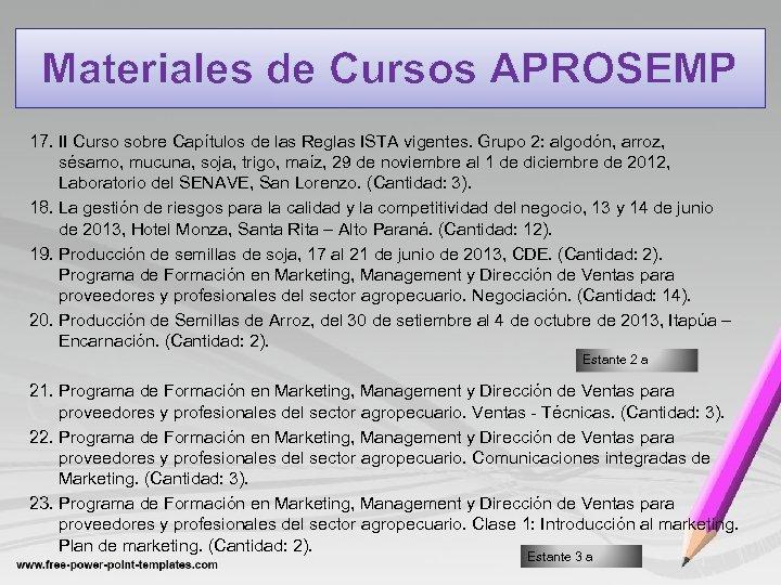 Materiales de Cursos APROSEMP 17. II Curso sobre Capítulos de las Reglas ISTA vigentes.