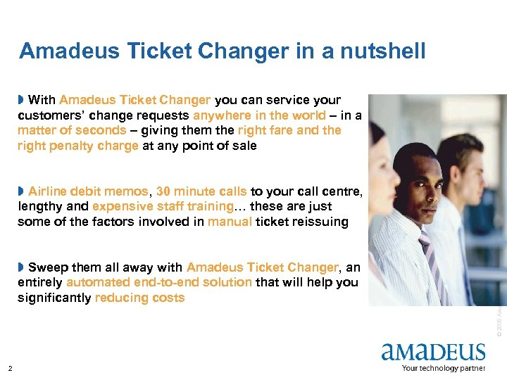 Amadeus Ticket Changer in a nutshell » With Amadeus Ticket Changer you can service