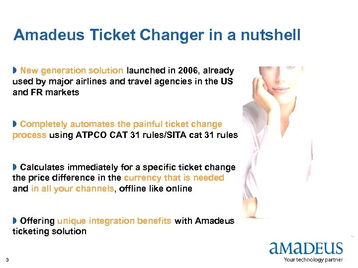Amadeus Ticket Changer in a nutshell » New generation solution launched in 2006, already