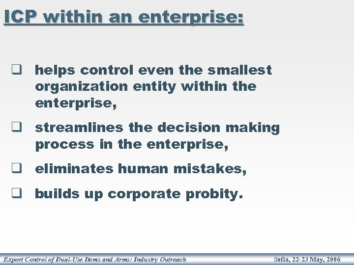 ICP within an enterprise: q helps control even the smallest organization entity within the
