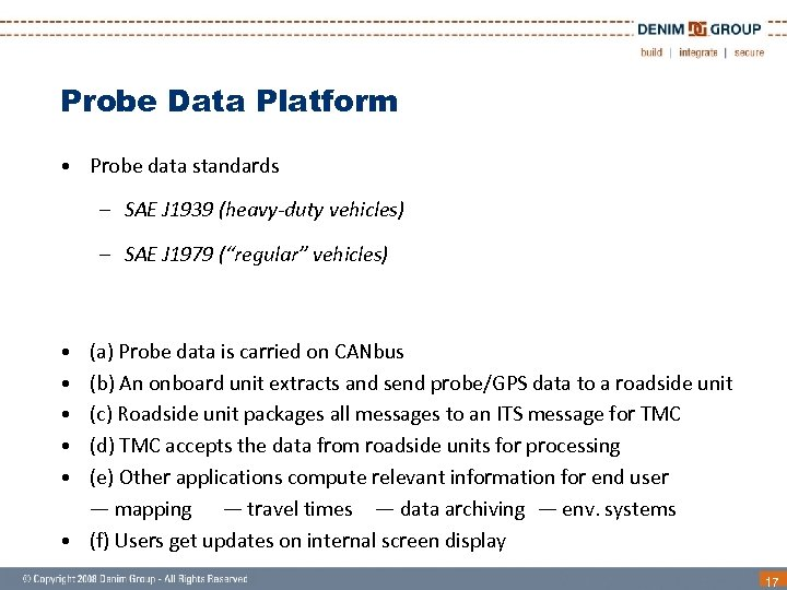Probe Data Platform • Probe data standards – SAE J 1939 (heavy-duty vehicles) –