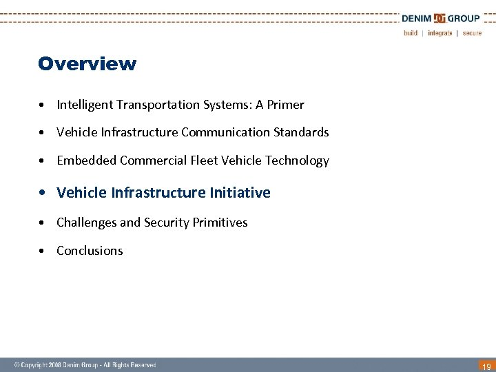 Overview • Intelligent Transportation Systems: A Primer • Vehicle Infrastructure Communication Standards • Embedded