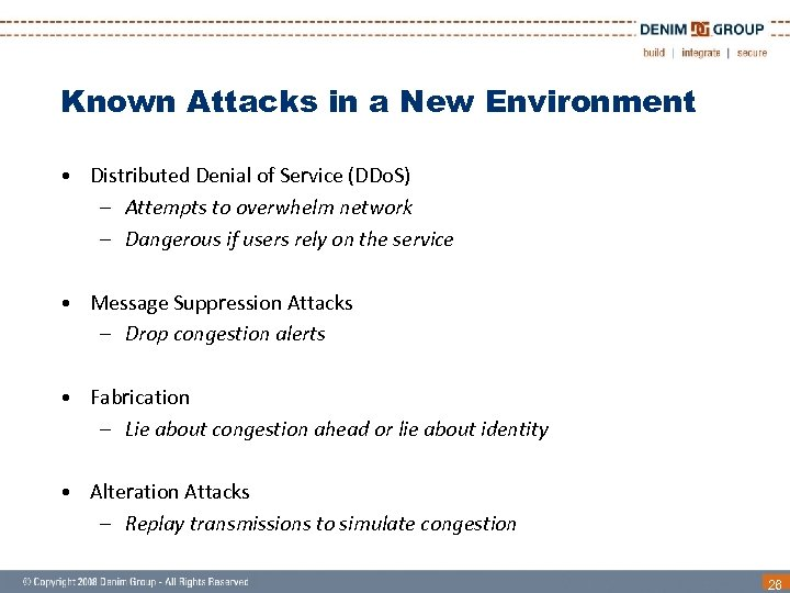 Known Attacks in a New Environment • Distributed Denial of Service (DDo. S) –