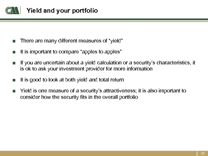 "Yield and your portfolio ■ There are many different measures of ""yield"" ■ It"