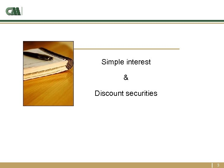 Simple interest & Discount securities 3