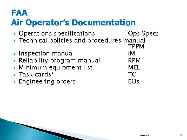 FAA Air Operator's Documentation Operations specifications Ops Specs Technical policies and procedures manual TPPM
