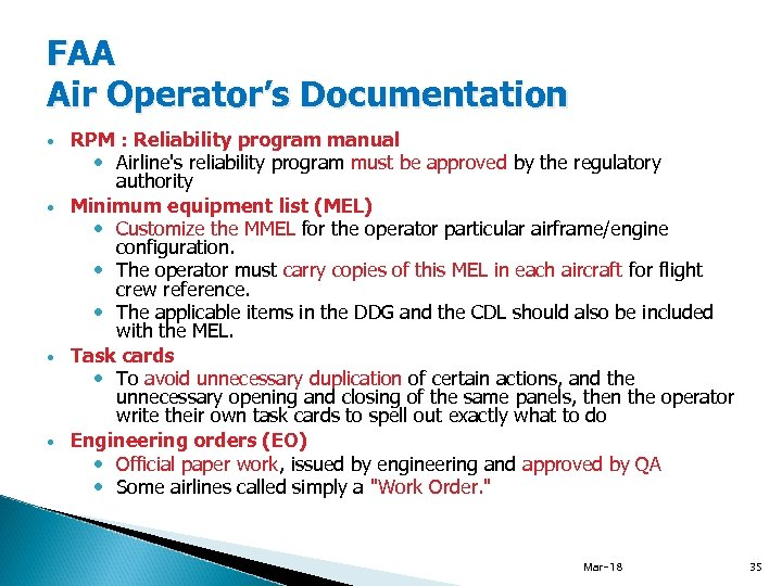 FAA Air Operator's Documentation RPM : Reliability program manual Airline's reliability program must be