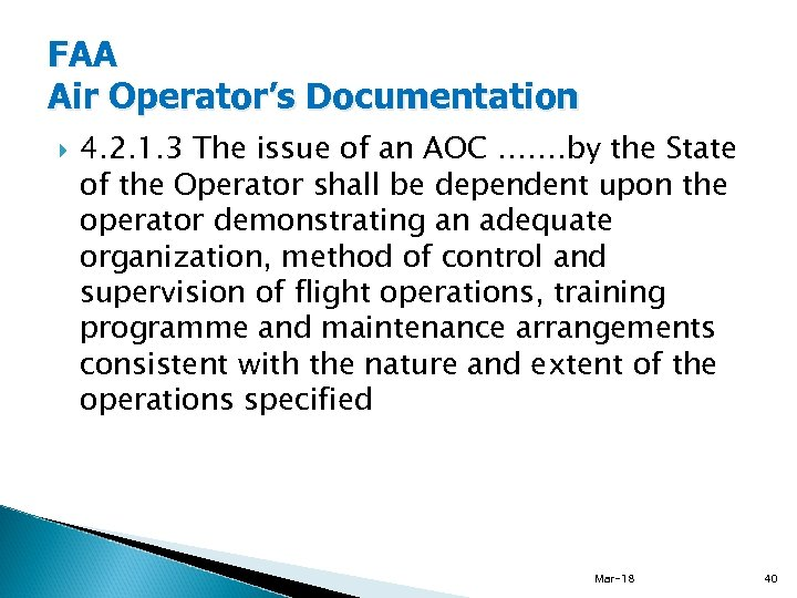 FAA Air Operator's Documentation 4. 2. 1. 3 The issue of an AOC …….