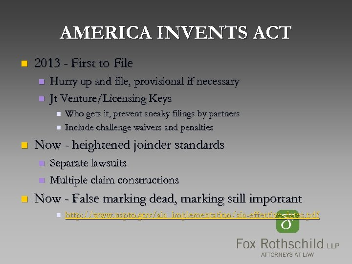 AMERICA INVENTS ACT n 2013 - First to File n n Hurry up and