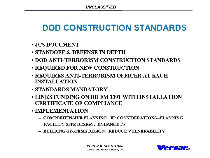 UNCLASSIFIED DOD CONSTRUCTION STANDARDS • JCS DOCUMENT • STANDOFF & DEFENSE IN DEPTH •
