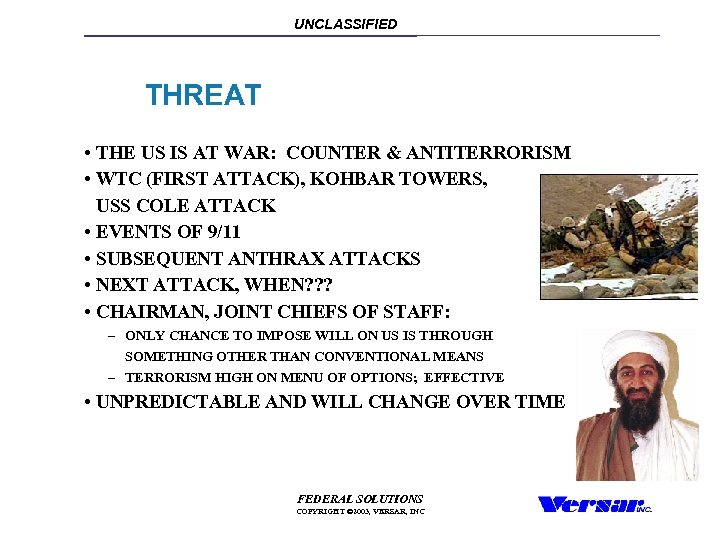 UNCLASSIFIED THREAT • THE US IS AT WAR: COUNTER & ANTITERRORISM • WTC (FIRST