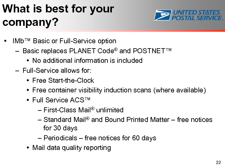 What is best for your company? • IMb™ Basic or Full-Service option – Basic