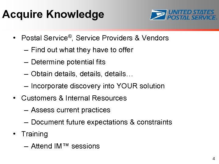Acquire Knowledge • Postal Service®, Service Providers & Vendors – Find out what they