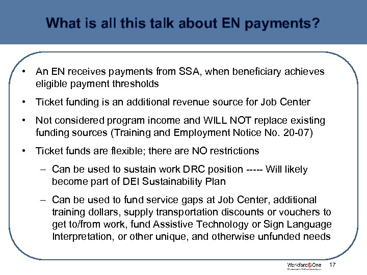 What is all this talk about EN payments? • An EN receives payments from