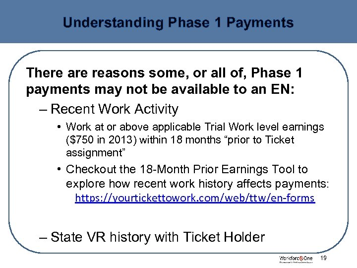 Understanding Phase 1 Payments There are reasons some, or all of, Phase 1 payments