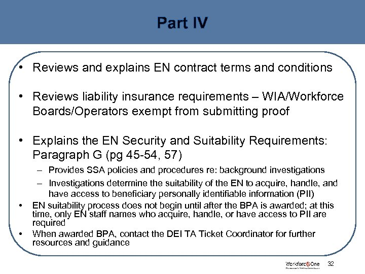 Part IV • Reviews and explains EN contract terms and conditions • Reviews liability