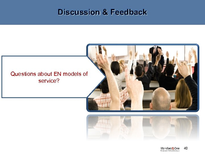 Discussion & Feedback Questions about EN models of service? # 40