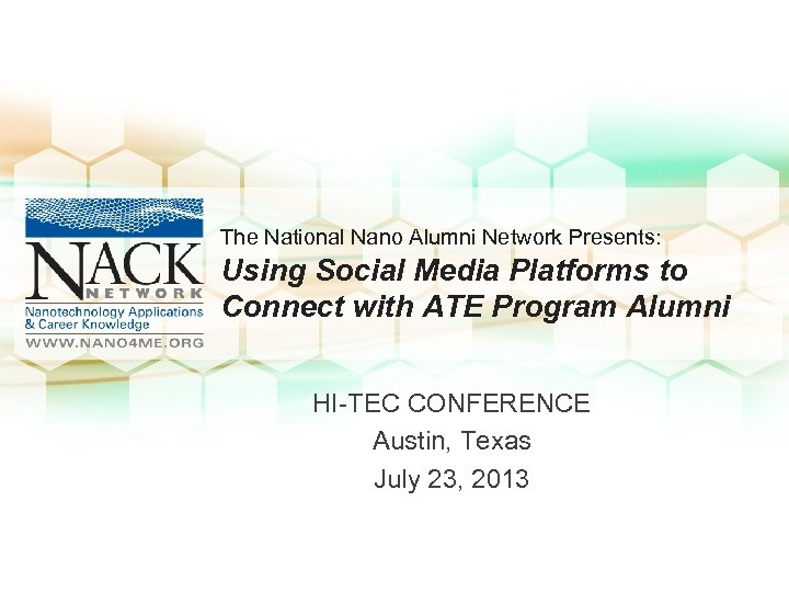 The National Nano Alumni Network Presents: Using Social Media Platforms to Connect with ATE