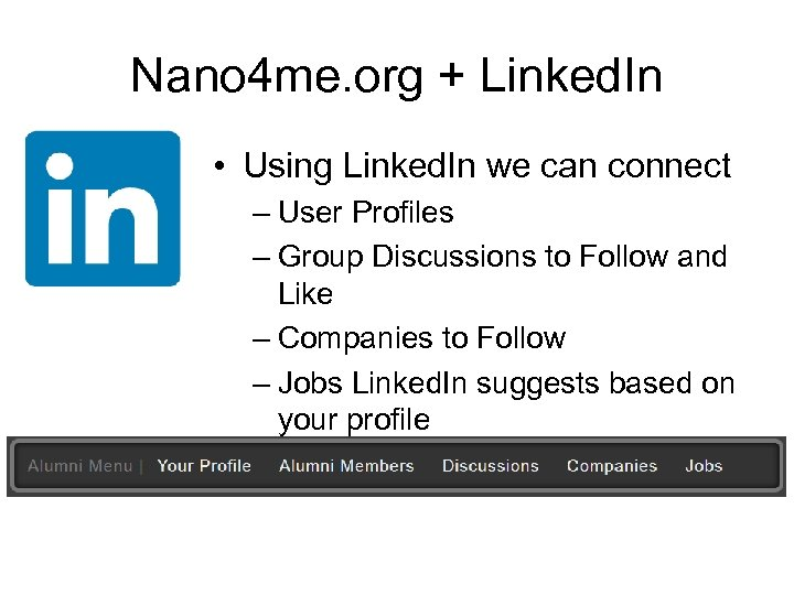 Nano 4 me. org + Linked. In • Using Linked. In we can connect