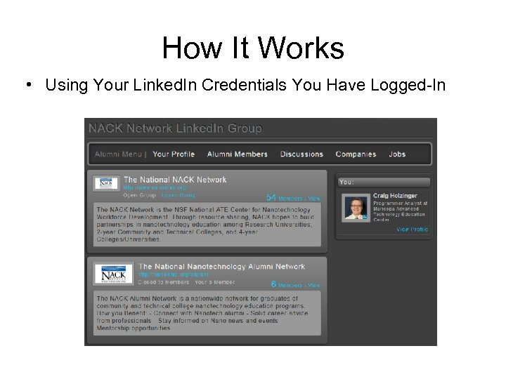 How It Works • Using Your Linked. In Credentials You Have Logged-In