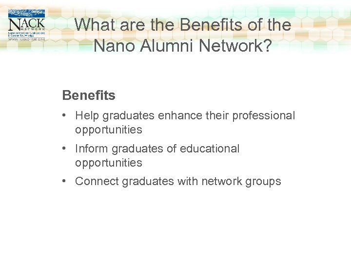 www. nano 4 me. org What are the Benefits of the Click to edit