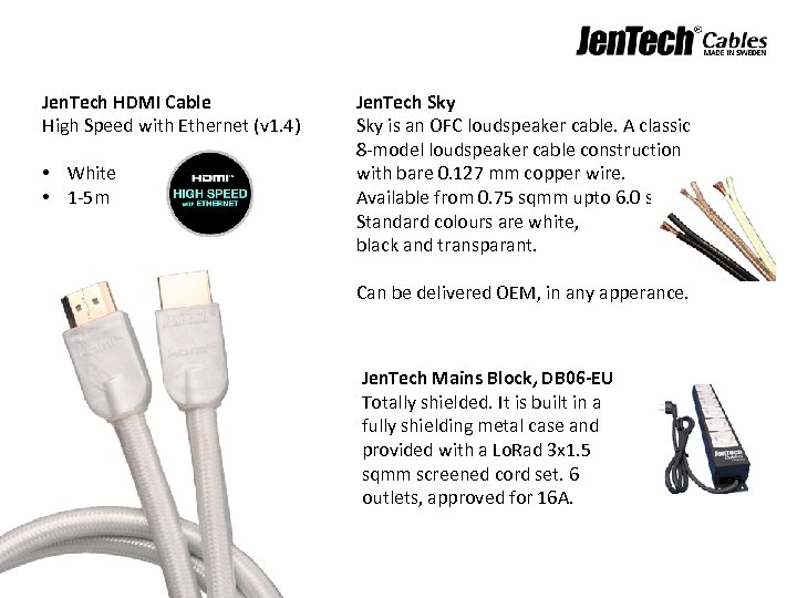 Jen. Tech HDMI Cable High Speed with Ethernet (v 1. 4) • White •