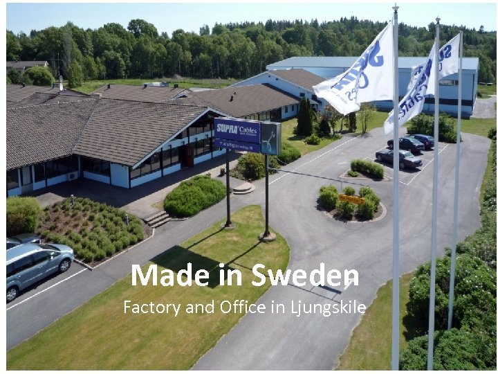 Made in Sweden Factory and Office in Ljungskile