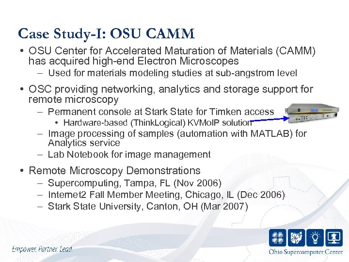 Case Study-I: OSU CAMM • OSU Center for Accelerated Maturation of Materials (CAMM) has