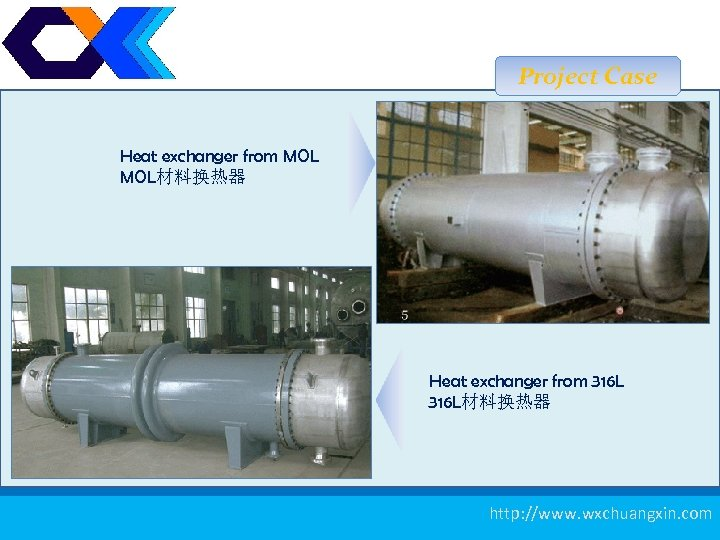 Project Case Heat exchanger from MOL材料换热器 Heat exchanger from 316 L材料换热器 测厚仪 20 http: