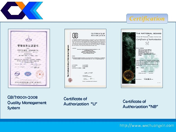 "Certification GB/T 19001 -2008 Quality Management System Certificate of Authorization ""U"" Certificate of Authorization"