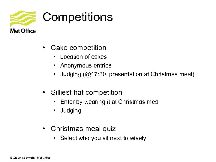 Competitions • Cake competition • Location of cakes • Anonymous entries • Judging (@17:
