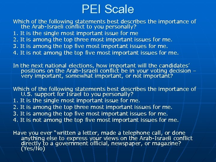 PEI Scale Which of the following statements best describes the importance of the Arab-Israeli