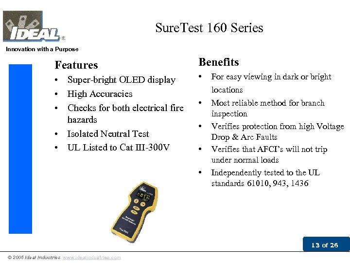 Sure. Test 160 Series Innovation with a Purpose Features Benefits • Super-bright OLED display