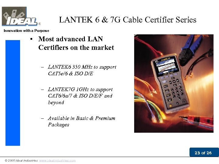LANTEK 6 & 7 G Cable Certifier Series Innovation with a Purpose • Most