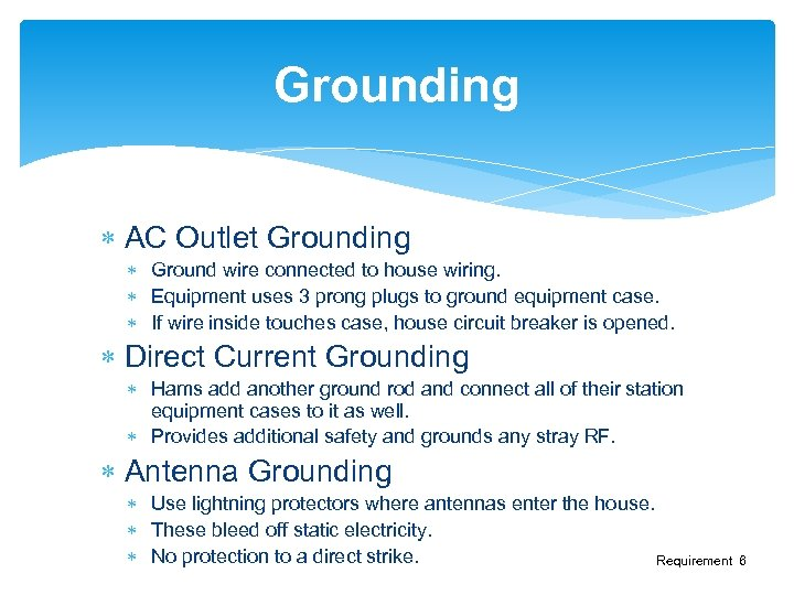 Grounding AC Outlet Grounding Ground wire connected to house wiring. Equipment uses 3 prong