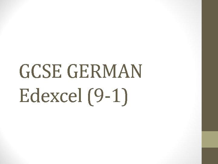 GCSE GERMAN Edexcel (9 -1)