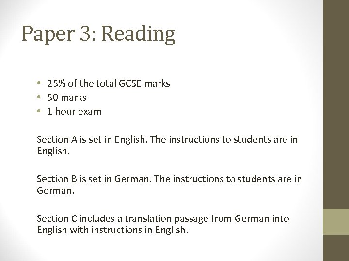 Paper 3: Reading • 25% of the total GCSE marks • 50 marks •