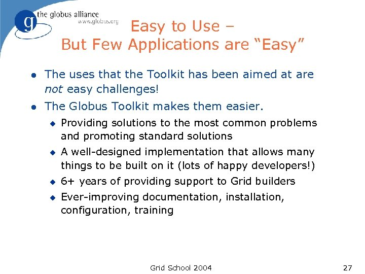 """Easy to Use – But Few Applications are """"Easy"""" l The uses that the"""