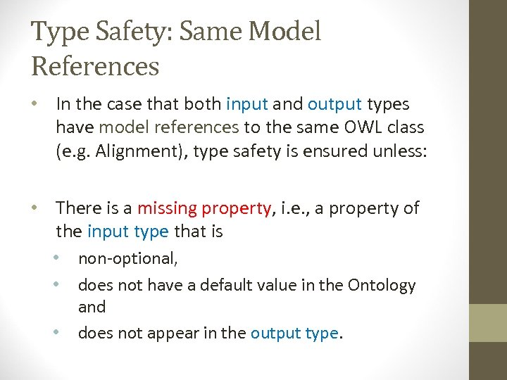 Type Safety: Same Model References • In the case that both input and output