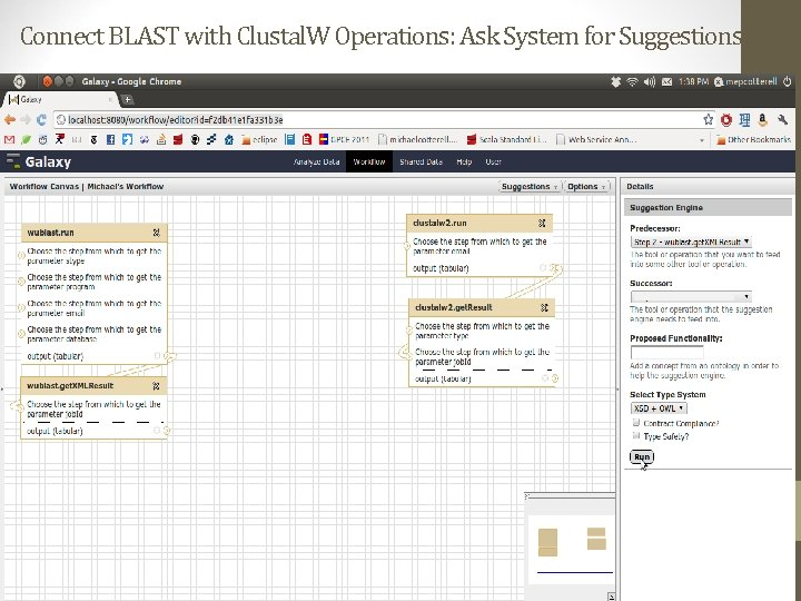 Connect BLAST with Clustal. W Operations: Ask System for Suggestions