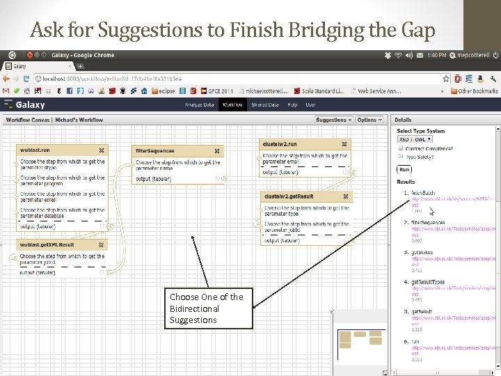 Ask for Suggestions to Finish Bridging the Gap Choose One of the Bidirectional Suggestions