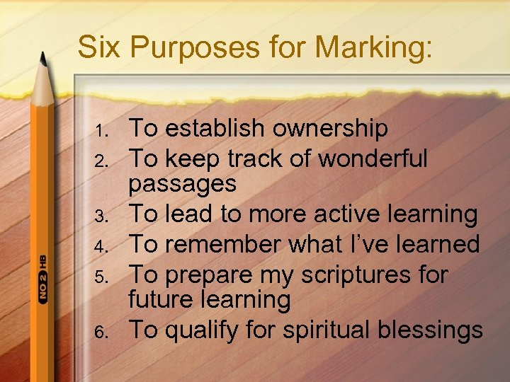 Six Purposes for Marking: 1. 2. 3. 4. 5. 6. To establish ownership To