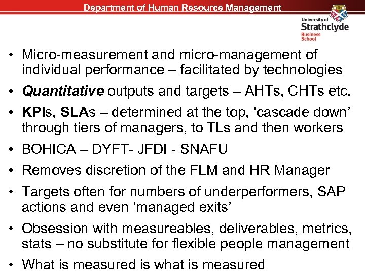Department of Human Resource Management • Micro-measurement and micro-management of individual performance – facilitated
