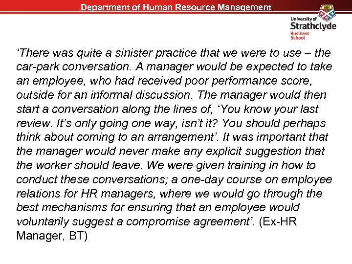 Department of Human Resource Management 'There was quite a sinister practice that we were