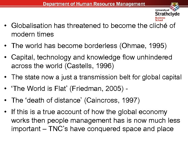 Department of Human Resource Management • Globalisation has threatened to become the cliché of
