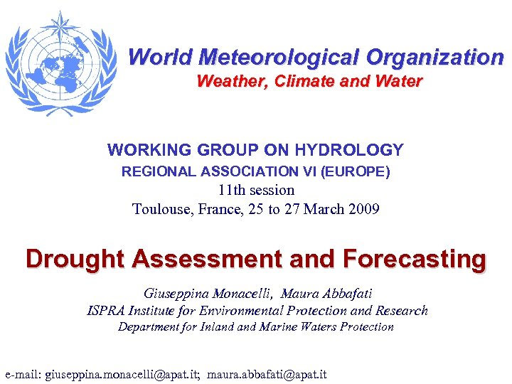 World Meteorological Organization Weather, Climate and Water WORKING GROUP ON HYDROLOGY REGIONAL ASSOCIATION VI