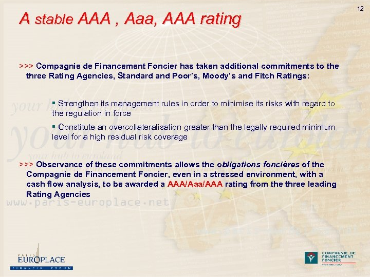 A stable AAA , Aaa, AAA rating >>> Compagnie de Financement Foncier has taken