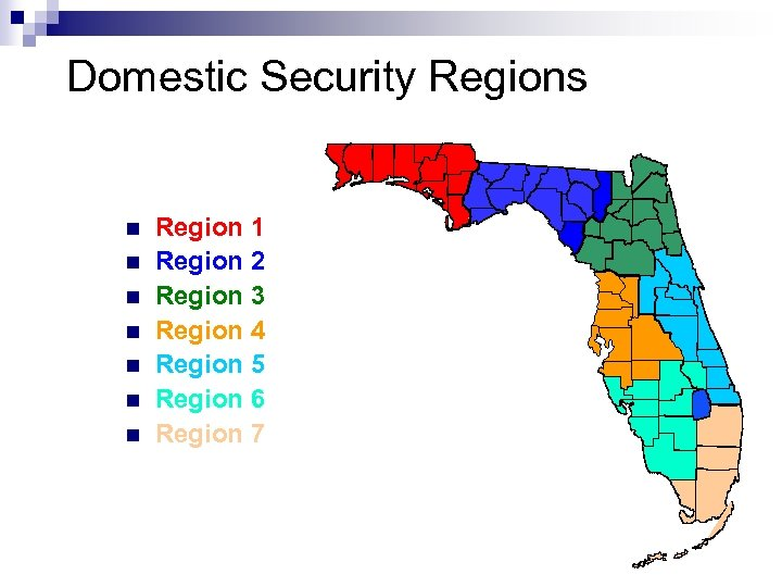 Domestic Security Regions n n n n Region 1 Region 2 Region 3 Region