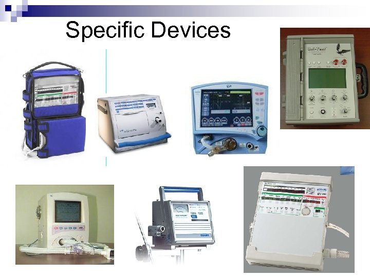 Specific Devices